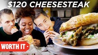 $10 Cheesesteak Vs. $120 Cheesesteak