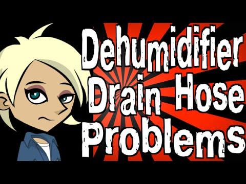 Dehumidifier Drain Hose Problems