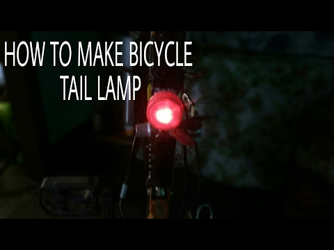 How to make bicycle Tail lamp