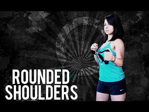 ROUNDED SHOULDERS- FIRING THE MID-BACK MUSCLES