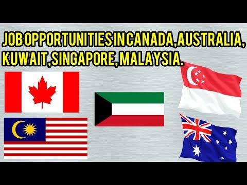 job opportunities in canada,Australia,kuwait,Singapore, Malaysia
