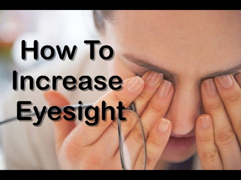 Top 10 Tips For Eye Vision and How to increase Eye Sight With Naturall Things