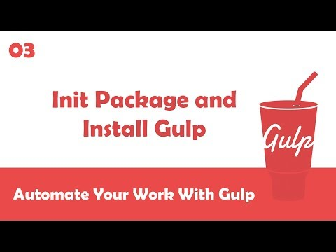 Learn Gulpjs In Arabic #03 - Initialize Package And Install Gulp Globally and Locally
