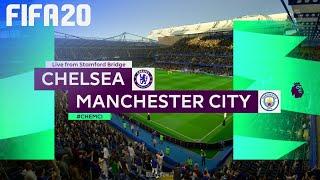 FIFA 20 - Chelsea vs. Manchester City @ Stamford Bridge