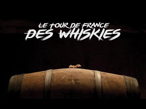 Le Tour de France des Whiskies - LE FILM