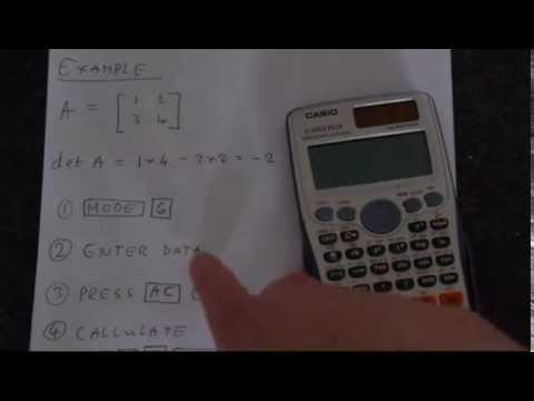 Finding The Determinant of A Matrix Using A Casio Fx 991 ES Plus Calculator