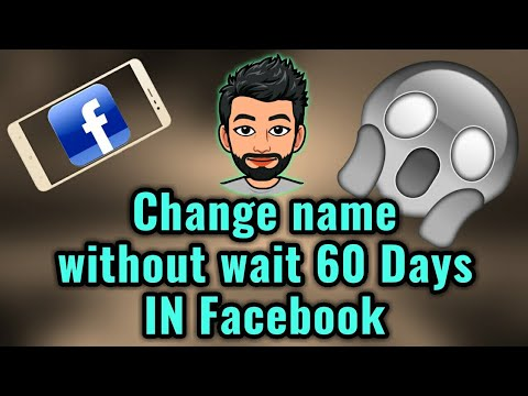 Change name without wait 60 Day in Facebook