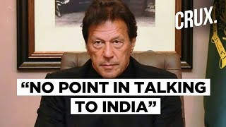 Imran Khan Says No More Talks With India