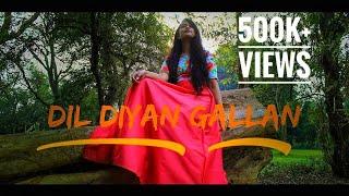 DIL DIYAN GALLAN ( REPRISED ) - Shriya Jain | D'Khurafat