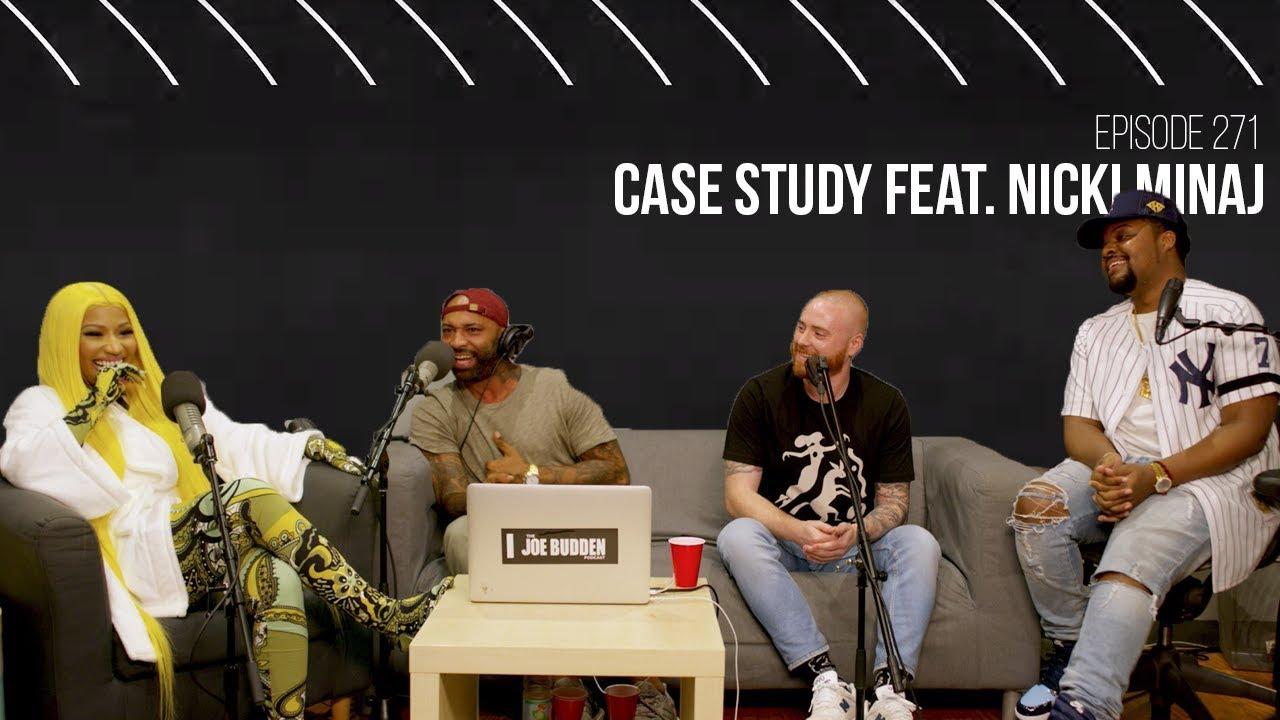 The Joe Budden Podcast Episode 271 | Case Study feat. Nicki Minaj