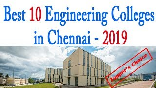 Top 10 Engineering Colleges in Chennai - 2019 | Best Engineering Colleges in Chennai 2019