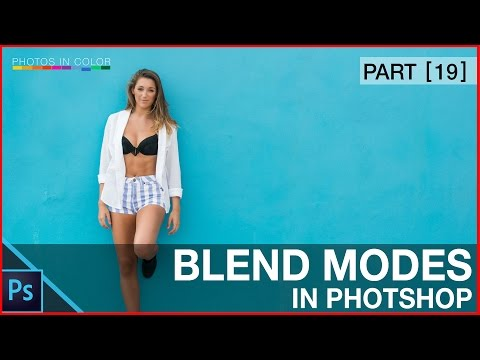 Photoshop Blend Modes breakdown and explanation - Photoshop Tutorial