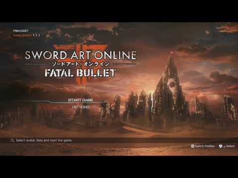 Sword Art Online Fatal Bullet: First Impressions & game play