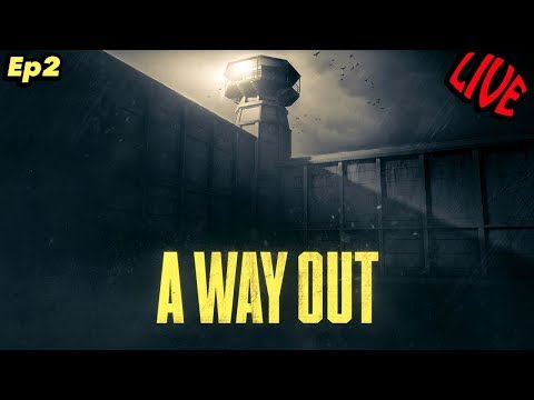 LIVE Walkthrough Gameplay | A Way Out | Finally Free.... I Think Pt2