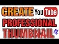 How To Create a Professional Thumbnail for youtube Urdu/Hindi Tutorial