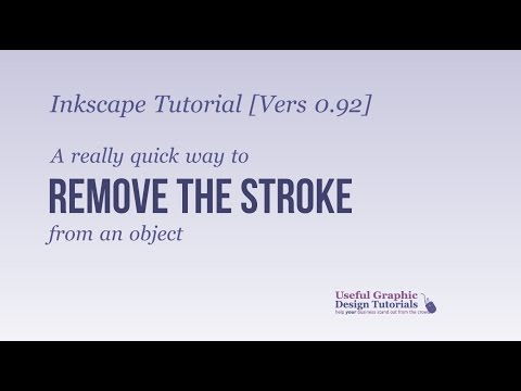 Inkscape Tutorial:  How to Quickly Remove the Stroke  from an Object