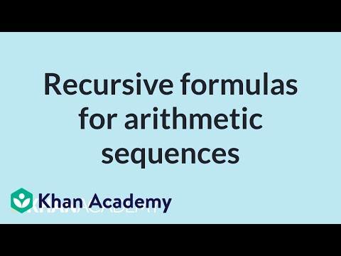 Recursive formulas for arithmetic sequences | Mathematics I | High School Math | Khan Academy