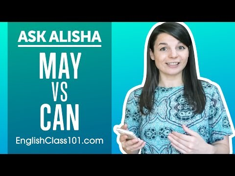 How to Use MAY and CAN? English Modals Differences - Basic English Grammar | Ask Alisha