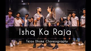 ISHQ KA RAJA   Tejas Dhoke Choreography   Dancefit Live