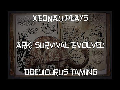 Ark: Survival Evolved - Doedicurus Taming
