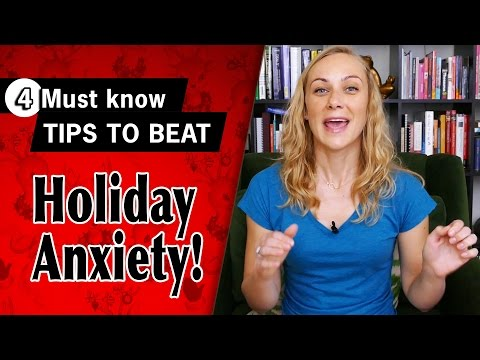 4 MUST KNOW Tips to Beat Holiday Anxiety