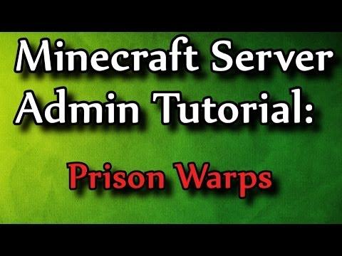 Minecraft Admin How-To: Prison Warp Setup