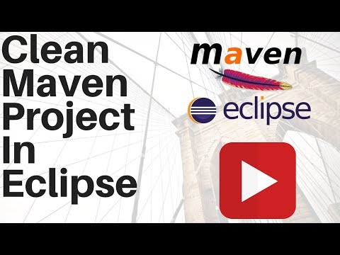 HOW TO CLEAN MAVEN PROJECT IN ECLIPSE