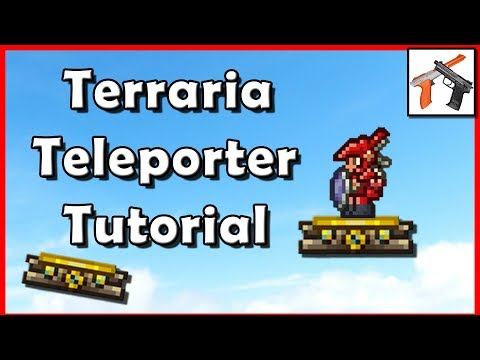 Terraria Teleporter Tutorial! How To Build A Teleporter in Terraria