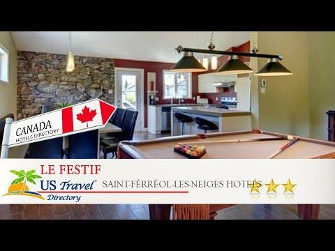 Le Festif - Saint-Férréol-les-Neiges Hotels, Canada