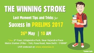 The Winning Stroke - Last Moment Tips & Tricks for Success in Prelims 2017