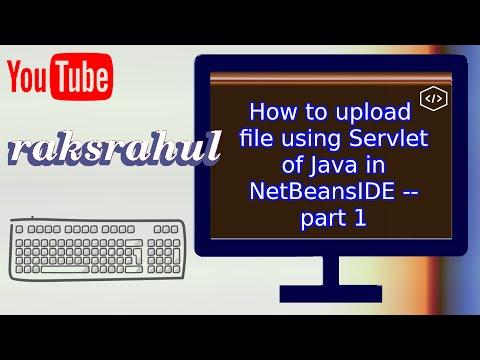 How to upload file using Servlet of Java in NetBeansIDE