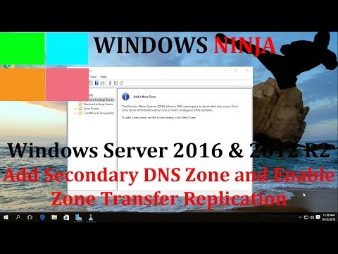 Server 2016 & 2012 R2 - Setup Secondary DNS and Enable Backup Methods