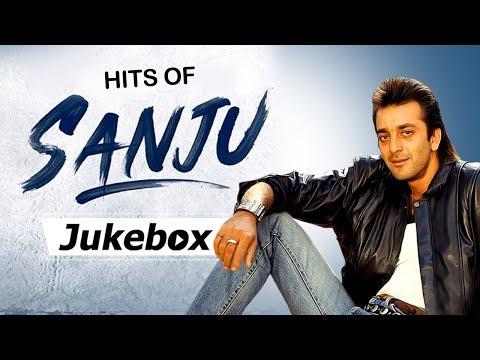Sanju Songs   Bollywood Popular Hindi Songs   Latest Songs   Hits Of Sanju Baba (HD)