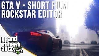 GTA V Rockstar Editor - Fast & Furious - Short Film