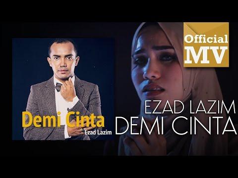 [OST TV3 DRAMA-UMAIRAH] Ezad Lazim - Demi Cinta (Official Music Video)
