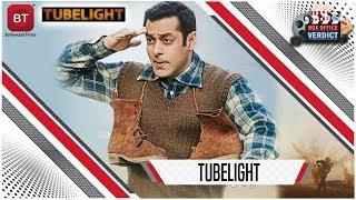 Tubelight Movie Salman Khan Hit Or Flop Box Office Verdict Rahul V Dubey Collection