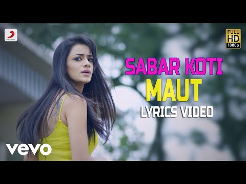 Maut - Lyrics Video | Sabar Koti