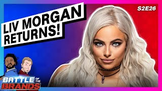 Battle of the Brands S2E26: LIV MORGAN RETURNS TO RAW!