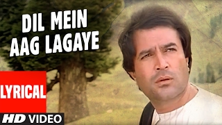 Dil Main Aag Lagaye Lyrical Video | Alag Alag | Rajesh Khanna, Tina Munim