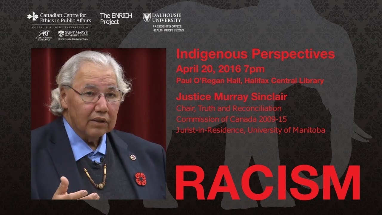 Racism - Indigenous Perspectives with Senator Murray Sinclair