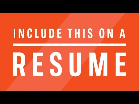 What Should You Include on a Resume?