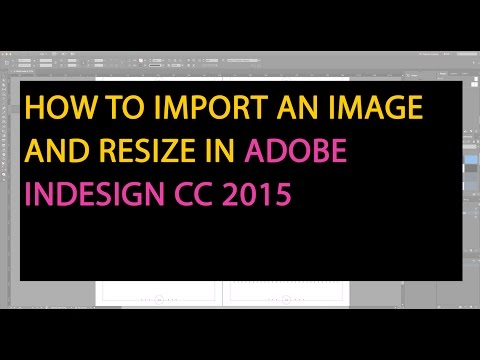 InDesign Tutorial : How to import an image and resize in adobe indesign