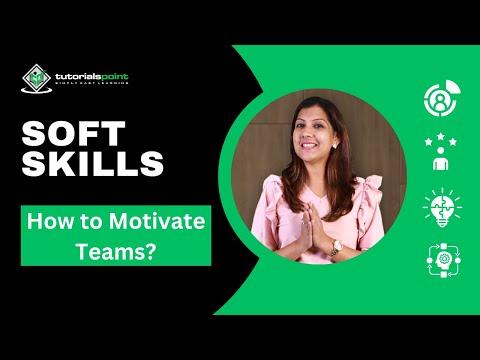 Soft Skills  - Team Motivation