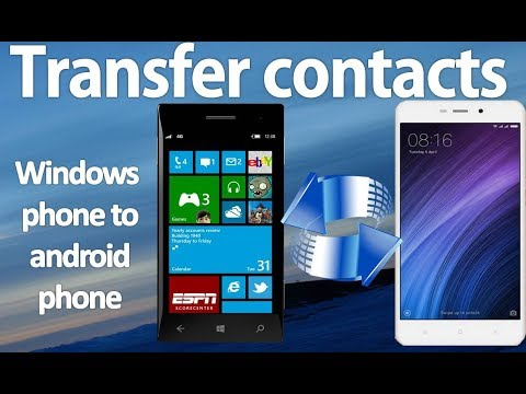 Transfer contacts from android phone to windows phone