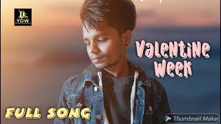 Valentine Week || Faizy Jogna || Latest Song 2019 || Label YDW Production