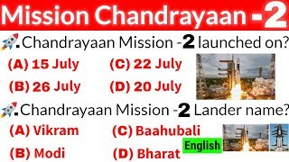 Chandrayaan 2 important questions | Mission Chandrayaan 2 in english | current affairs 2019|gk video