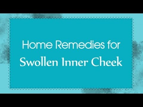 Top 6 Home Remedies for Swollen Inner Cheek