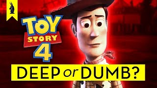 TOY STORY 4: Is It Deep or Dumb?