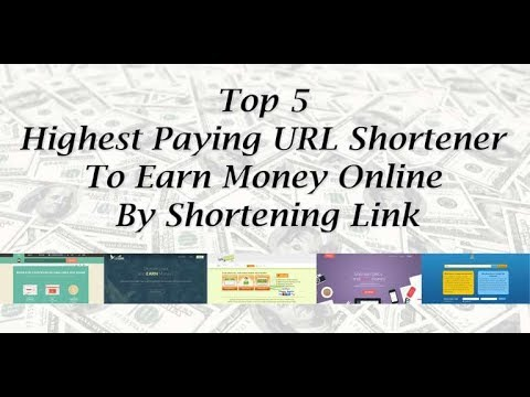 Top 5 Highest Paying URL Shortener To Earn Money Online By Shortening Link