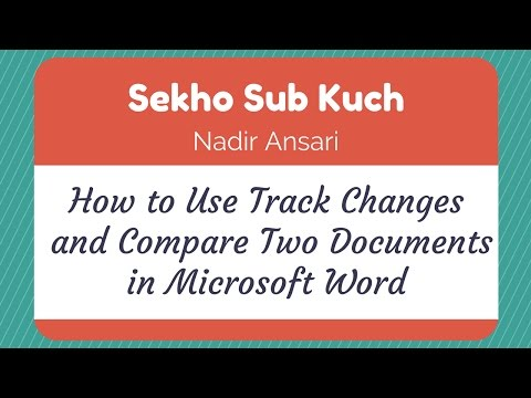 How to Use Track Changes and Compare Two Documents in Microsoft Word [Urdu / Hindi]